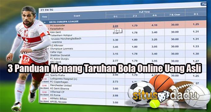 3 Panduan Menang Taruhan Bola Online Uang Asli
